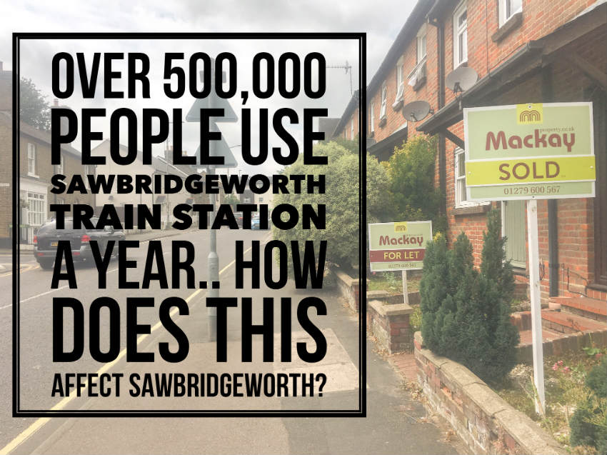 Over 500,000 People Use Sawbridgeworth Train Station A year.. How Does This Affect Sawbridgeworth?