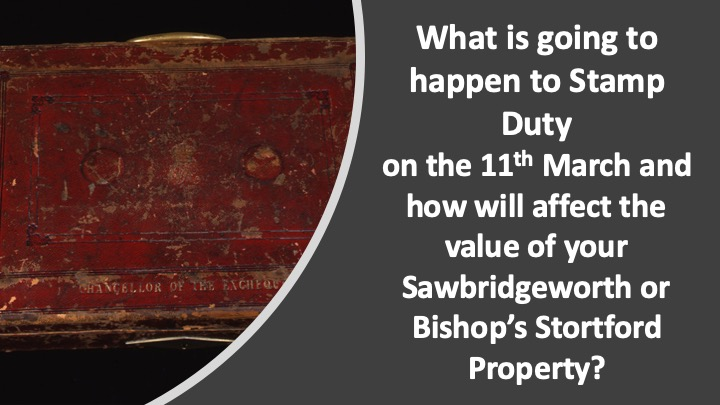 What is going to happen to Stamp Duty on the 11th March?